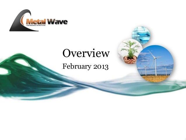 OverviewFebruary 2013