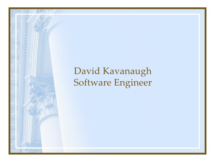 David Kavanaugh Software Engineer