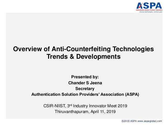 2aaab1c2 Overview of anti counterfeiting technologies and Opportunities for India