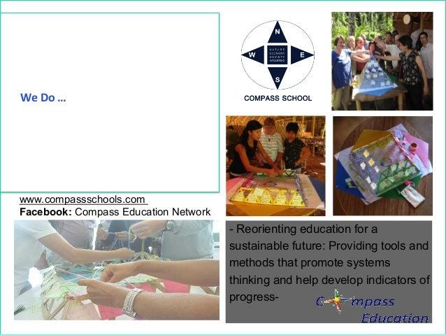 + Compass  Education  We  Do  …       Sustainability  Educa/on  Training       Compass  Schools   ...