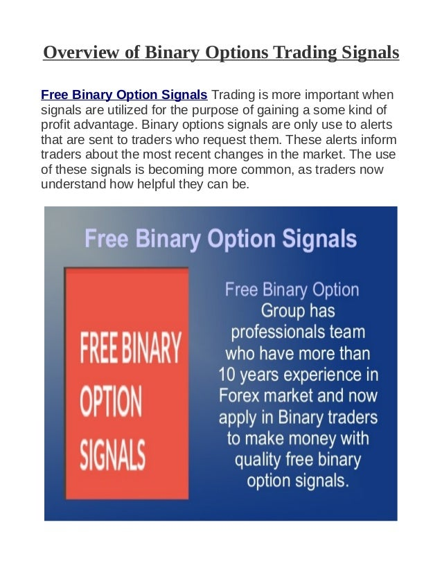 Free binary options signals providers of goods learn about bitcoins news