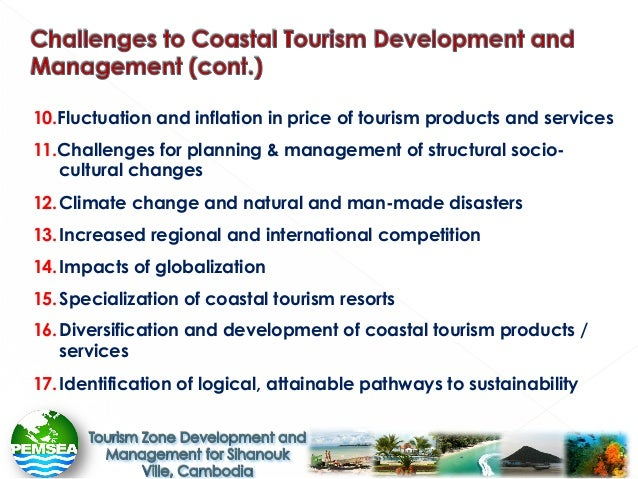 "an overview of the development of tourism and the environmental and resource challenges ""tourism which leads to management of all resources in such a way that   development of sustainable tourism is a process which meets the   environmental."
