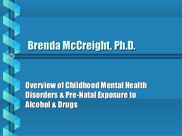 the influence of childhood mental disorders on Mental health is an important part of overall health for children as well as adults for many adults who have mental disorders, symptoms were present—but often not recognized or addressed—in childhood and youth for a young person with symptoms of a mental disorder, the earlier treatment is.
