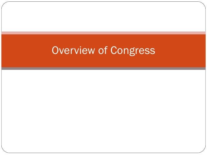 Overview of Congress
