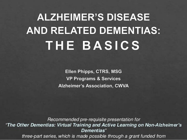 """Recommended pre-requisite presentation for """"The Other Dementias: Virtual Training and Active Learning on Non-Alzheimer's D..."""