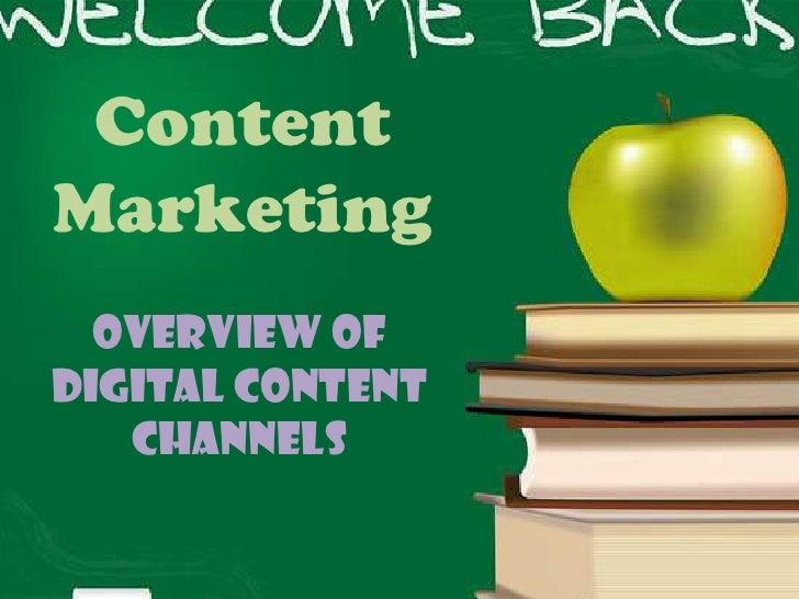 ContentMarketing  Overview ofDigital Content   Channels