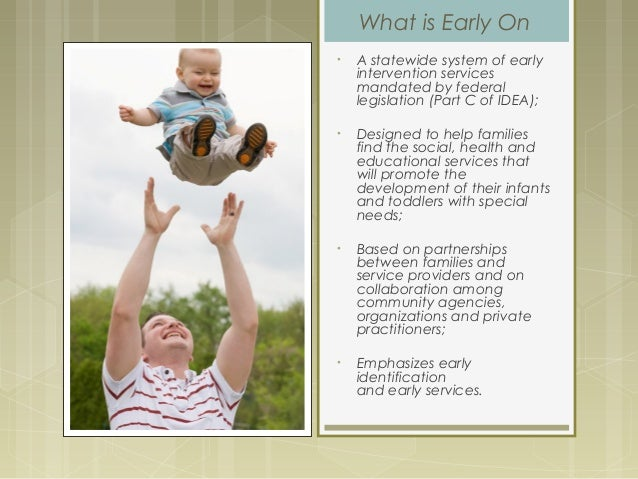 How Early On Works  Slide 2