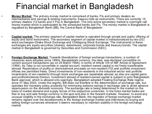 monetary system in bangladesh I n the monetary system of all countries, the central bank occupies an important place  vat system in bangladesh question 1 what are the advantages and.