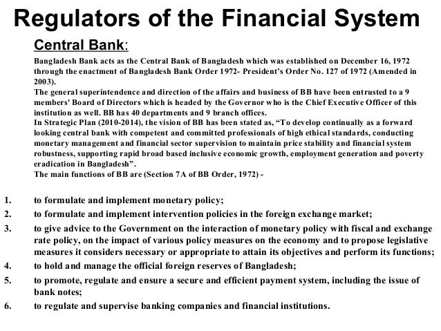 monetary system in bangladesh To regulate the issue of the currency and the keeping of reserves • to manage the monetary and credit system of bangladesh with a view to stabilizing domestic.