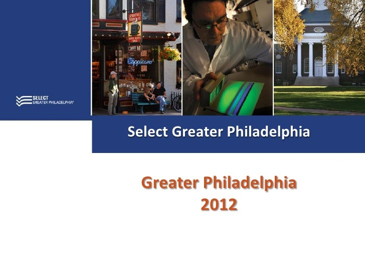 Select Greater Philadelphia Greater Philadelphia        2012