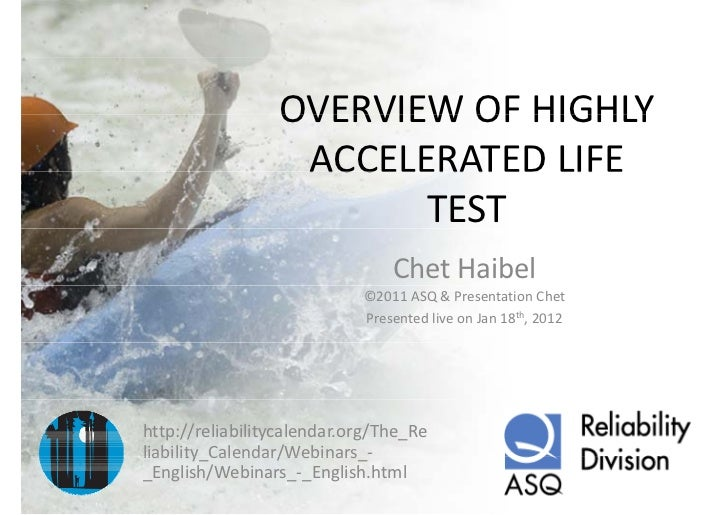 OVERVIEW OF HIGHLY                  OVERVIEW OF HIGHLY                  ACCELERATED LIFE                   ACCELERATED LIF...