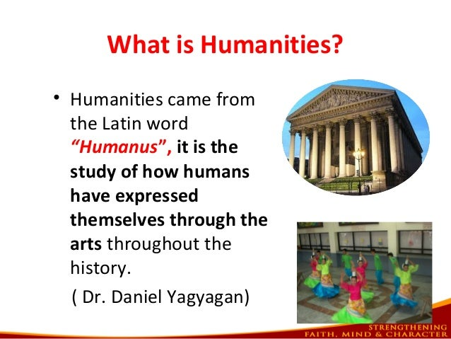 an overview of the study of humanities in history Study the humanities at stanford art & art history the art and art history department offers courses of study in the history of art, the practice of studio art.