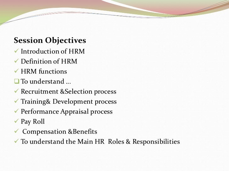 an introduction to the overview of human resource management Overview the focus of this first section is on introducing human resource management and related concepts introduction human resource management (hrm.