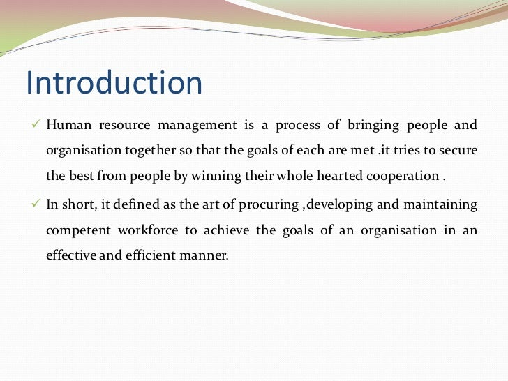 hrm notes of the human resource 1 introduction to human resource management and environment objective of the unit after the completion of the unit the student will be able to.
