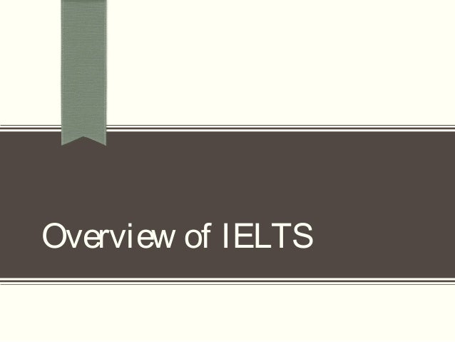 Overview of IELTS