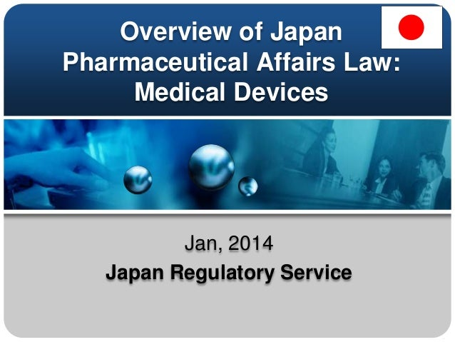 overview of japan pharmaceutical affairs law