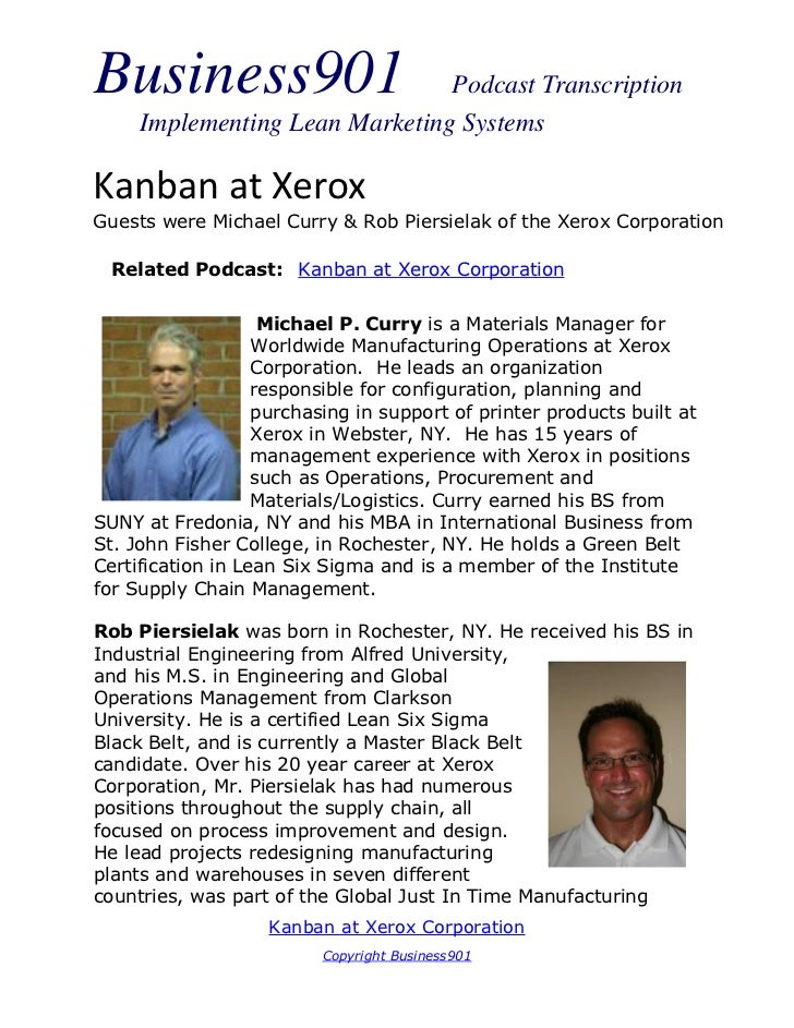 Business901                     Podcast Transcription     Implementing Lean Marketing SystemsKanban at XeroxGuests were Mi...