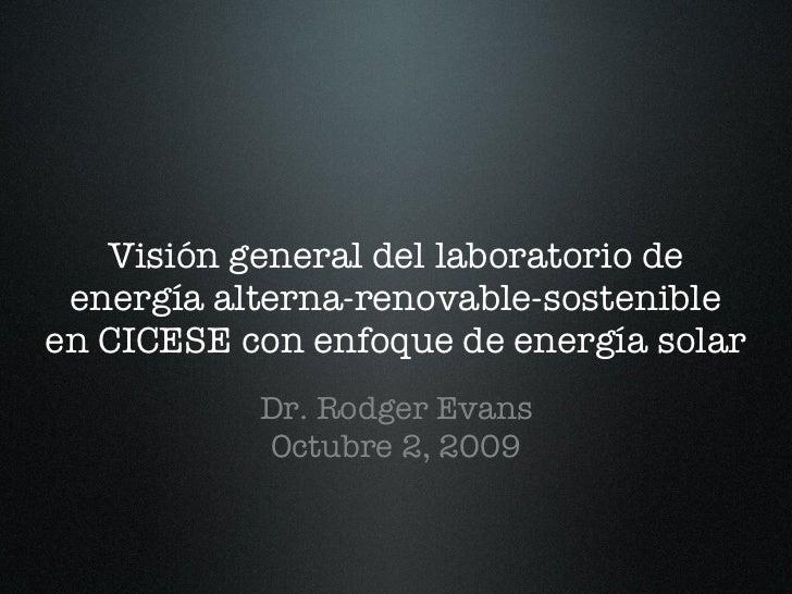 Visión general del laboratorio de  energía alterna-renovable-sostenible en CICESE con enfoque de energía solar            ...