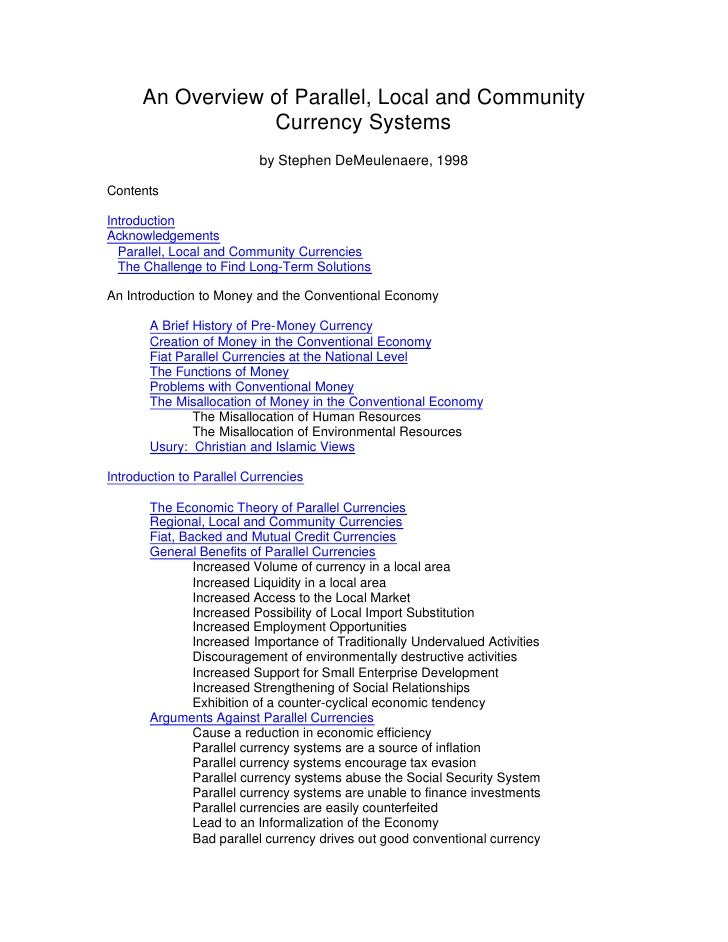 An Overview of Parallel, Local and Community                   Currency Systems                            by Stephen DeMe...