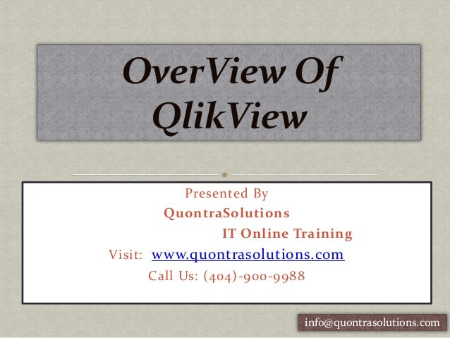 Presented By QuontraSolutions IT Online Training Visit: www.quontrasolutions.com Call Us: (404)-900-9988 info@quontrasolut...