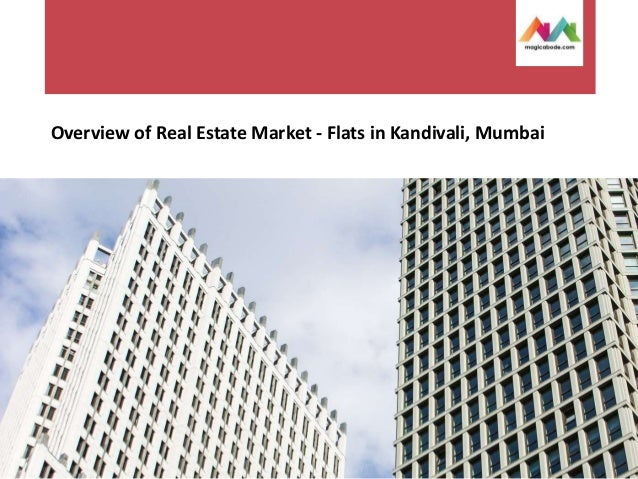 Overview of Real Estate Market - Flats in Kandivali, Mumbai