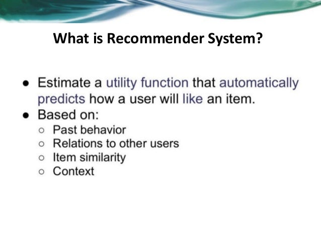 Overview of recommender system Slide 3