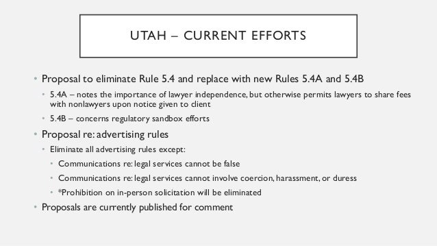ARIZONA – TASK FORCE RECOMMENDATIONS • Remove barriers to non-lawyer ownership by eliminating 5.4 and 5.7 (law-related ser...