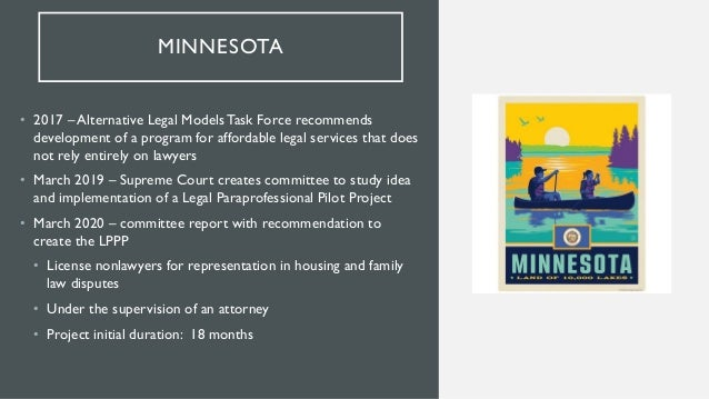 REGULATORY COMMITTEE • Create licensed paraprofessionals (landlord/tenant and family law) • Revise RPC to remove barrier t...