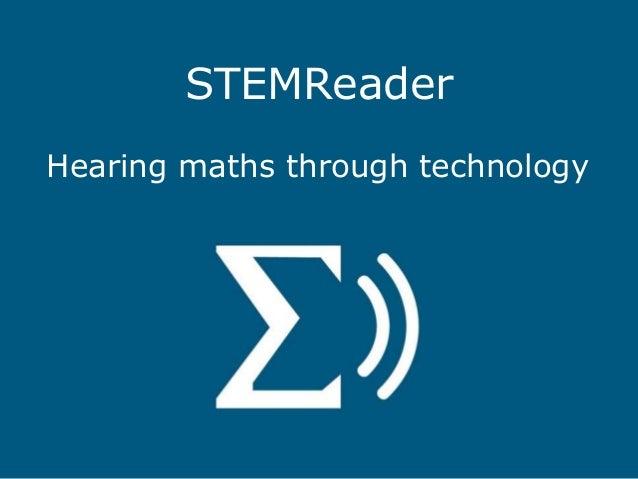 STEMReader Hearing maths through technology