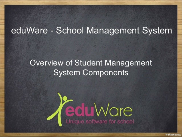 eduWare - School Management System Overview of Student Management System Components