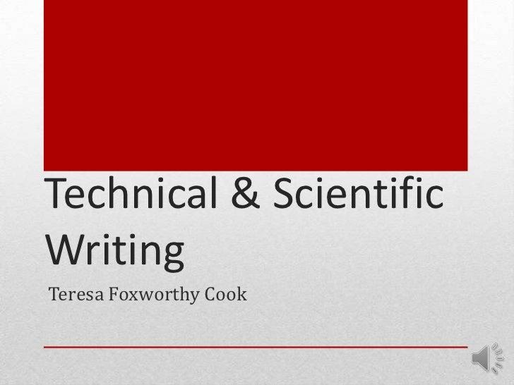 Technical & ScientificWritingTeresa Foxworthy Cook