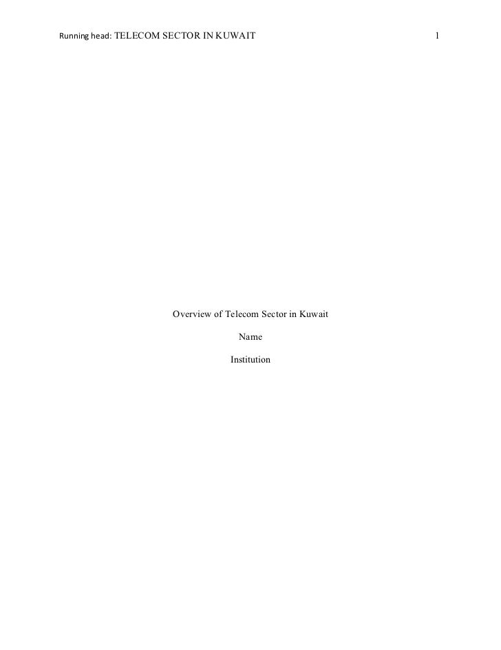 Running head: TELECOM SECTOR IN KUWAIT                       1                      Overview of Telecom Sector in Kuwait  ...