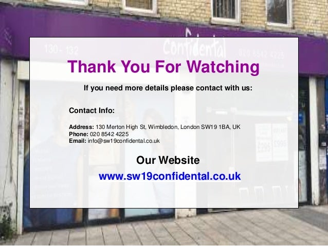 Thank You For Watching If you need more details please contact with us: Contact Info: Address: 130 Merton High St, Wimbled...
