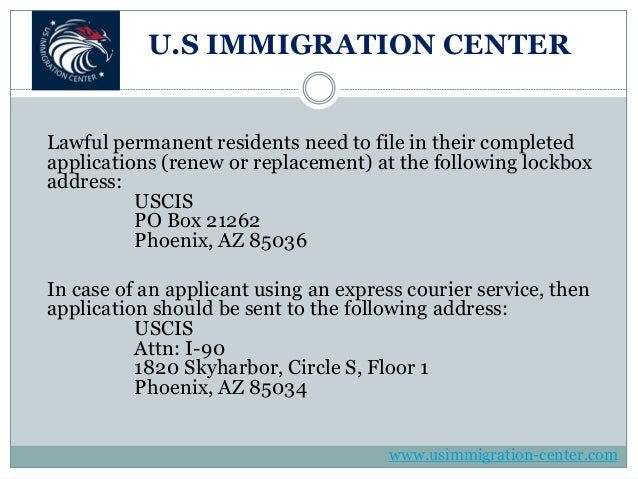 Overview of the green card renewal (form i 90) application process