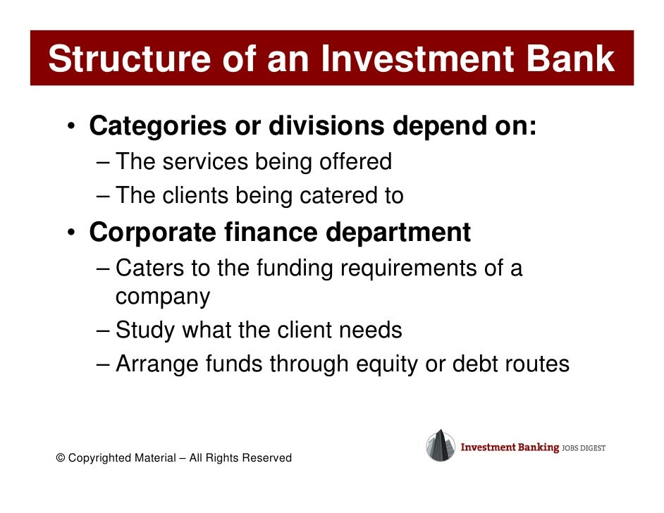 Copyrighted Material U2013 All Rights Reserved; 9. Structure Of An Investment  Bank ...