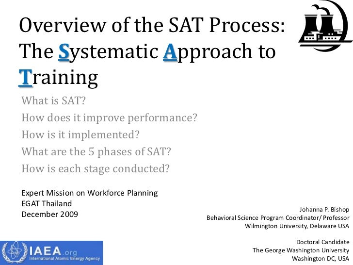 Overview of the SAT Process:The Systematic Approach toTrainingWhat is SAT?How does it improve performance?How is it implem...