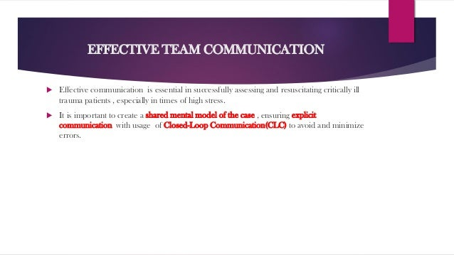 An overview of the concept of effective communication in a team
