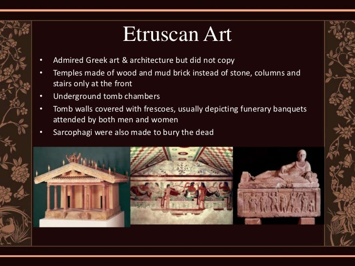 Greek and Etruscan Architecture