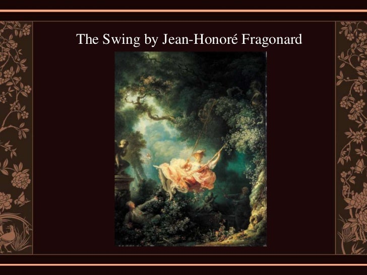jean honore fragonard the swing texture element The swing (french: l'escarpolette), also known as the happy accidents of the swing (french: les hasards heureux de l'escarpolette, the original title), is an 18th-century oil painting by jean-honor fragonard in the wallace collection in london.