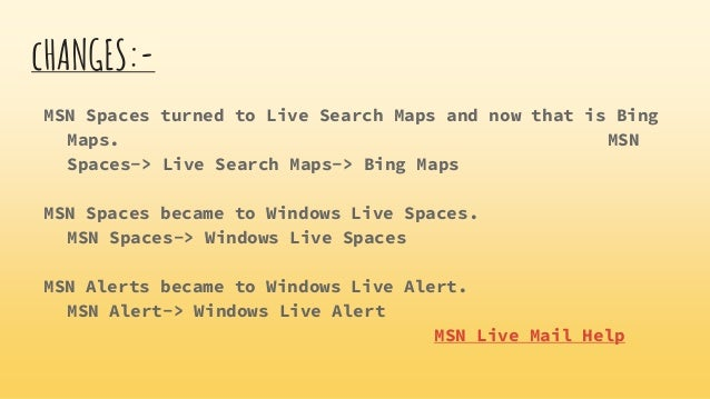 Overview on msn contact service 5 changes msn spaces turned to live search maps publicscrutiny Images