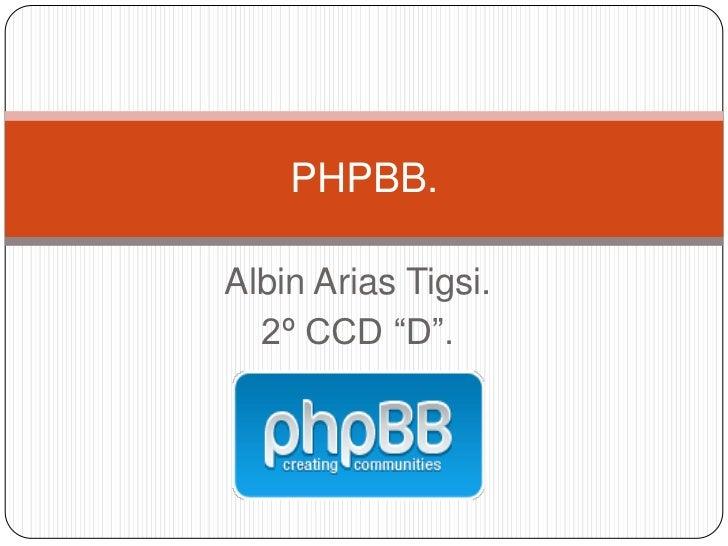 "PHPBB.Albin Arias Tigsi.  2º CCD ""D""."