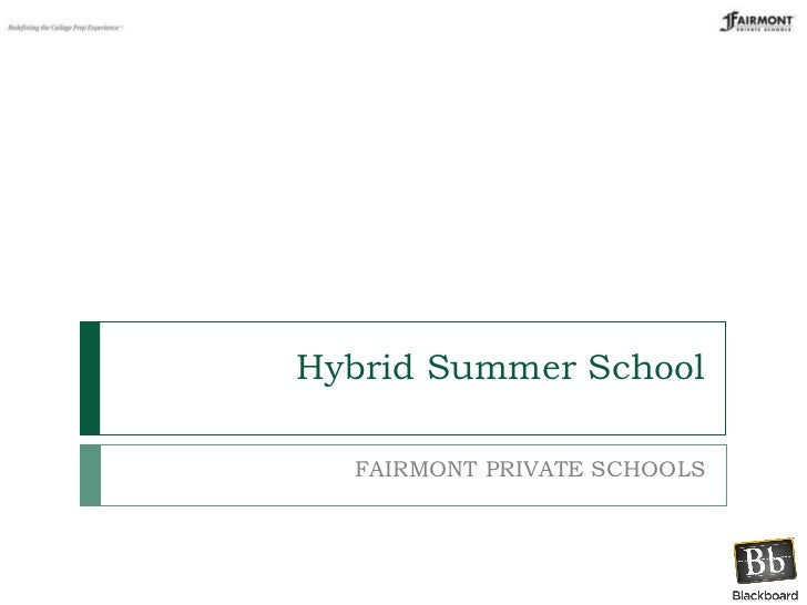 Hybrid Summer School FAIRMONT PRIVATE SCHOOLS
