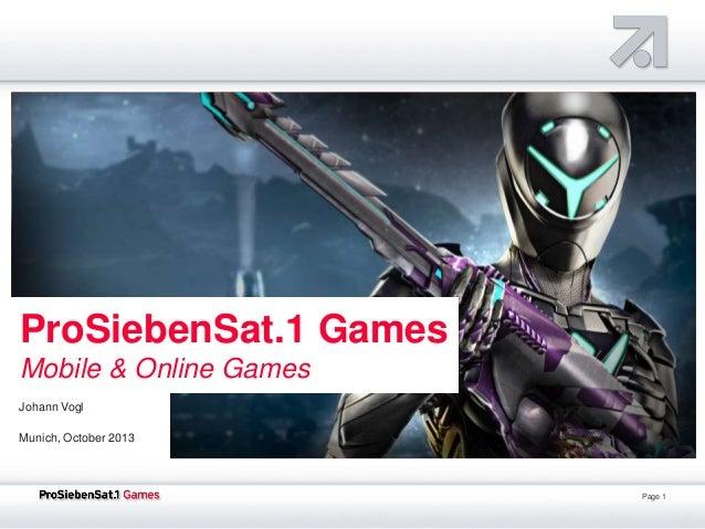 ProSiebenSat.1 Games Mobile & Online Games Johann Vogl Munich, October 2013  Page 1