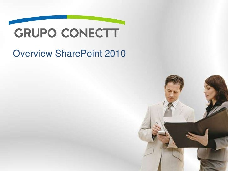 Overview SharePoint 2010<br />