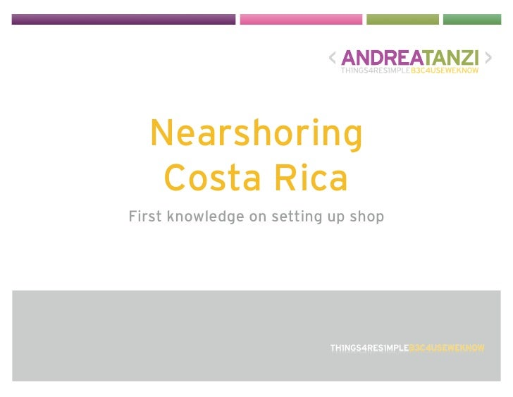 Nearshoring    Costa Rica First knowledge on setting up shop
