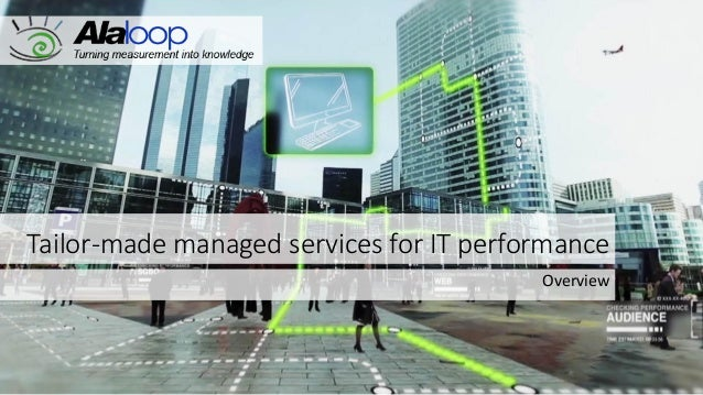 Tailor-made managed services for IT performance Overview