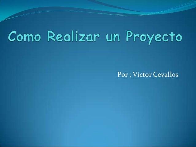 Por : Victor Cevallos