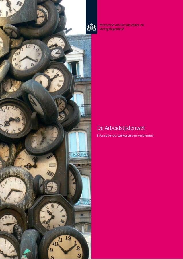 De ArbeidstijdenwetInformatie voor werkgevers en werknemers