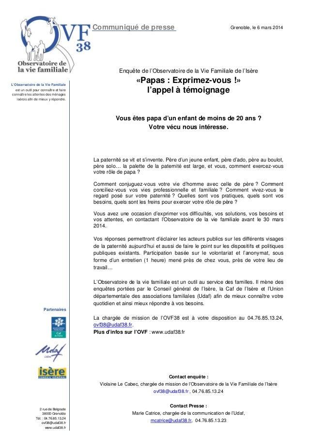 Communiqué de presse  Grenoble, le 6 mars 2014  Enquête de l'Observatoire de la Vie Familiale de l'Isère L'Observatoire de...