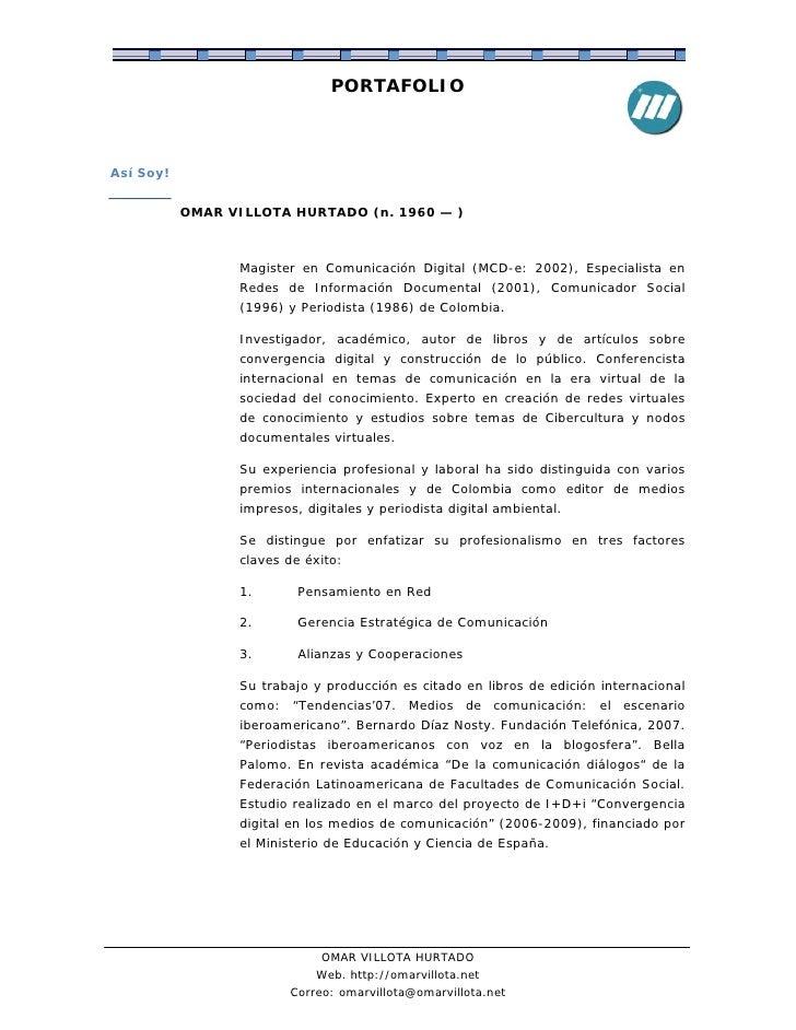 PORTAFOLIO    Así Soy!              OMAR VILLOTA HURTADO (n. 1960 — )                     Magister en Comunicación Digital...